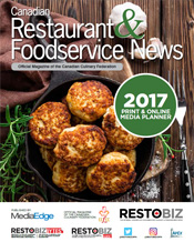2017 Canadian Restaurant Foodservice News Media Kit